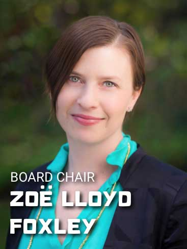 Zoe Lloyd Foxley, Board Chair